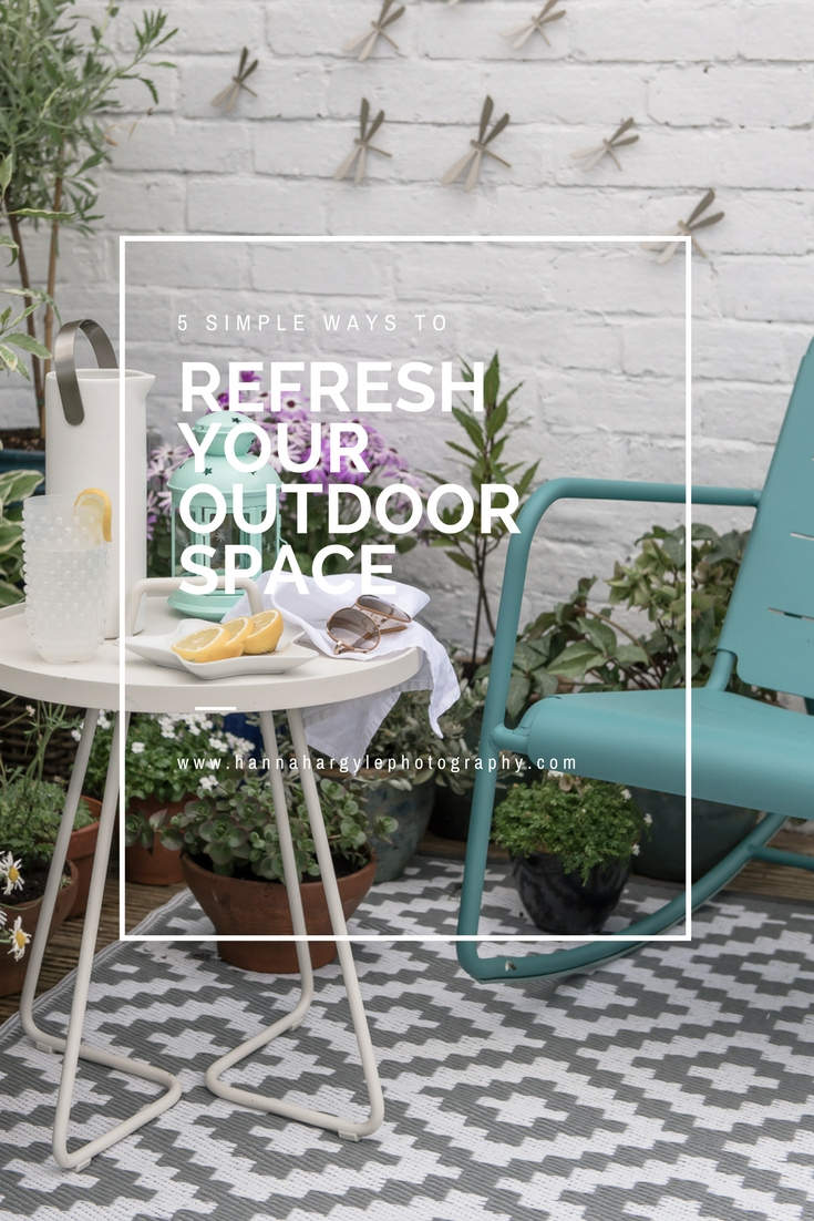 5 simple ways to refresh your outside space